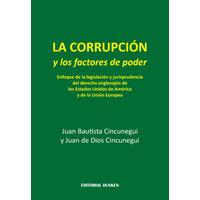 La CORRUPCIÓN y los factores de poder
