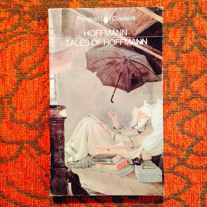 E.T.A. Hoffman.  TALES OF HOFFMAN.