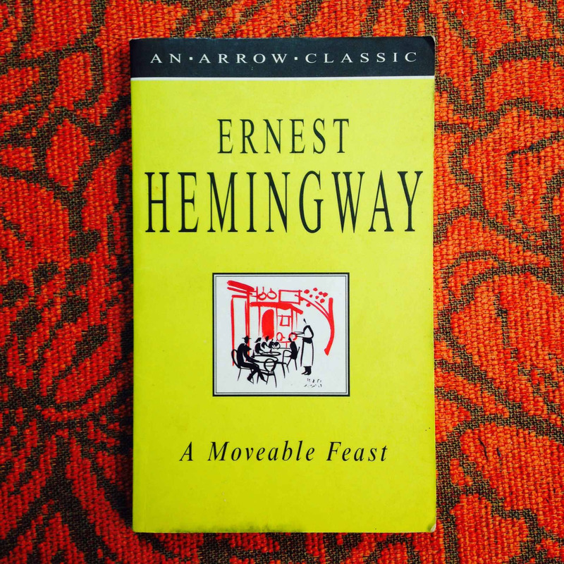 Ernest Hemingway.  A MOVEABLE FEAST.