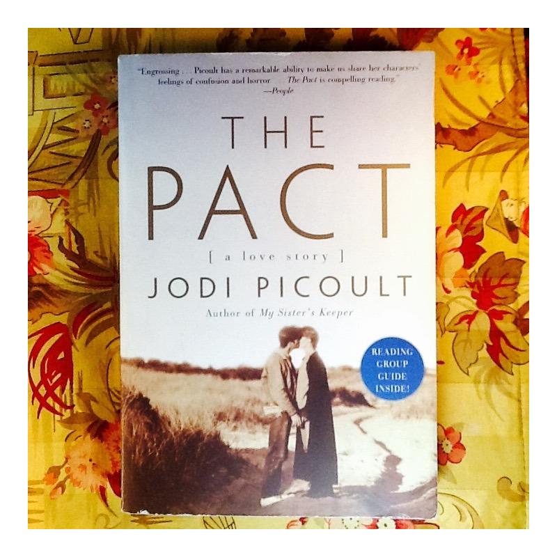 Jodi Picoult.  THE PACT.