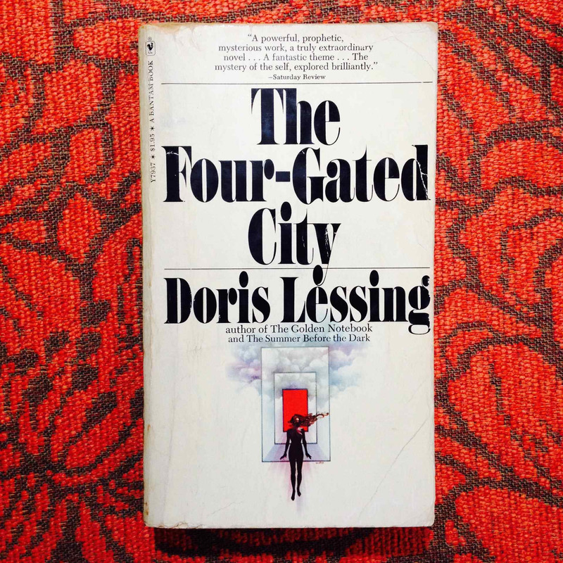 Doris Lessing.  THE FOUR-GATED CITY.