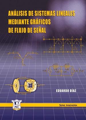 Analisis de Sistemas Lineales mediante Graficos de Flujo ...