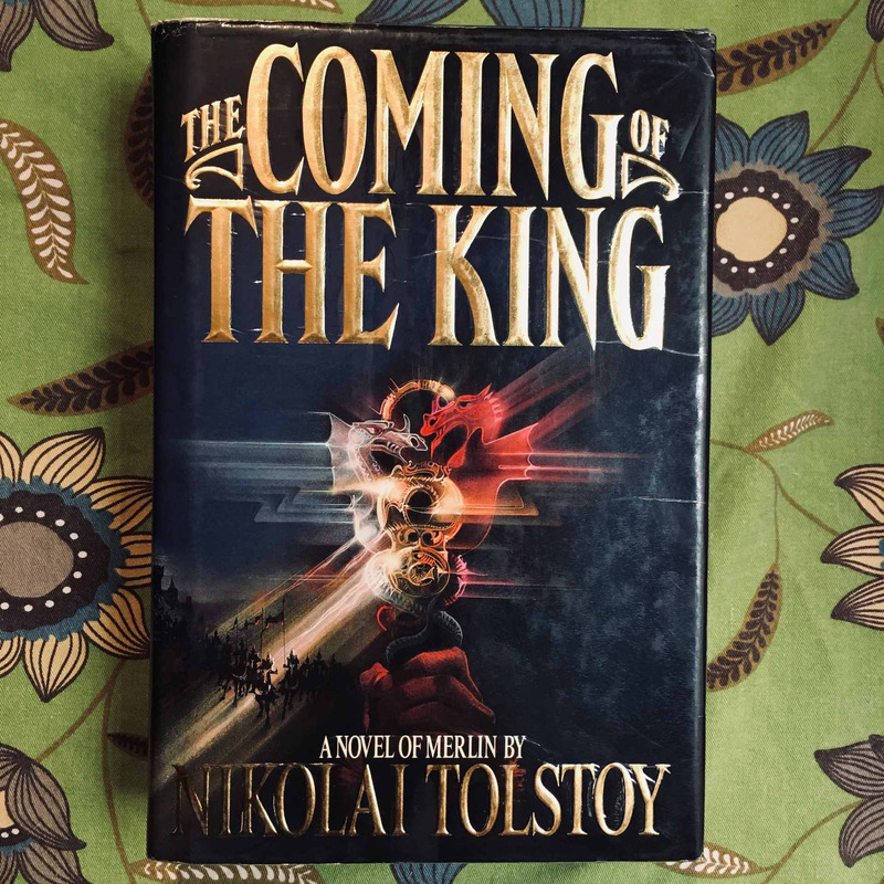Nikolai Tolstoy. THE COMING OF THE KING.