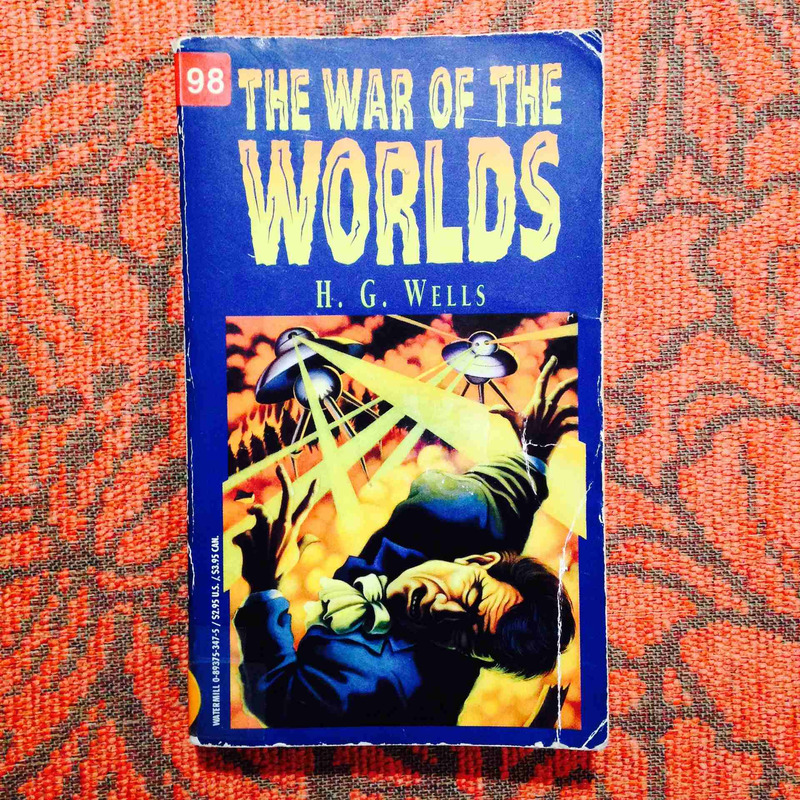 H.G. Wells.  THE WAR OF THE WORLDS.