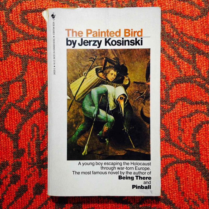 Jerzy Kosinski.  THE PAINTED BIRD.