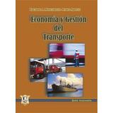 Economia y gestion del transporte