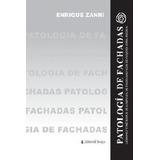 Patología de fachadas. Zanni, Enrique