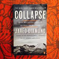 Jared Diamond.  COLLAPSE.