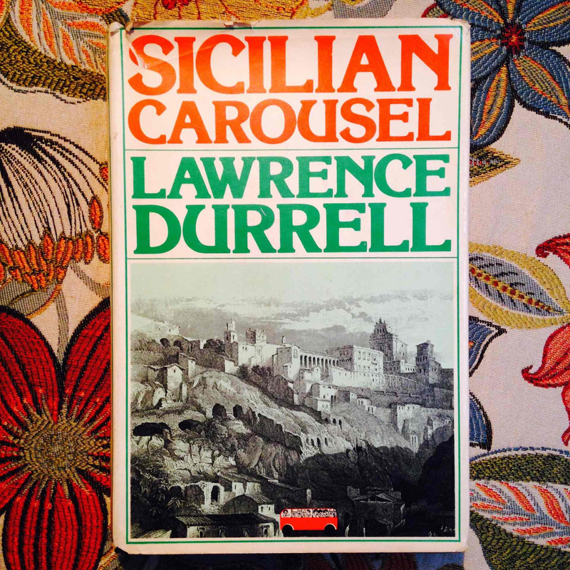 Lawrence Durrell.  SICILIAN CAROUSEL.