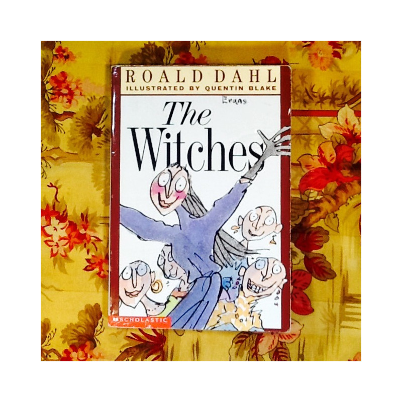 Roald Dahl. THE WITCHES.