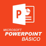 Microsoft PowerPoint Básico