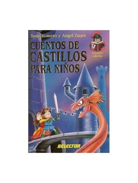 Cuentos de Castillos para Niños de Susy Romero y A...