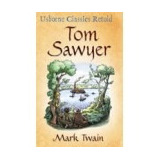 Tom Sawyer by Mark Twain - Ed Usborne Classic Retold