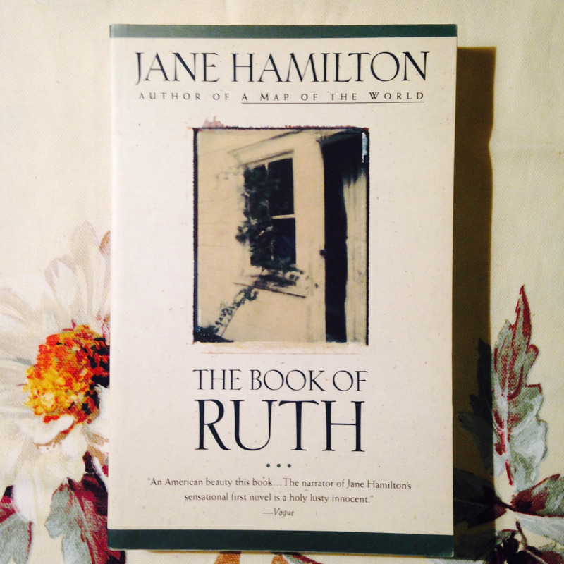 Jane Hamilton. THE BOOK OF RUTH.