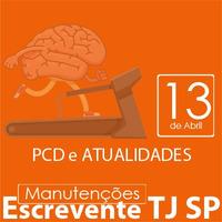TJ SP Escrevente - Manutenção VUNESP Direito das Pessoas com Deficiência e Atualidades