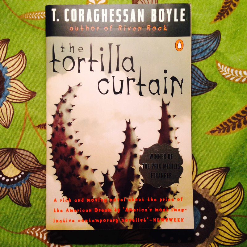 T. Coraghessan Boyle.  THE TORTILLA CURTAIN.