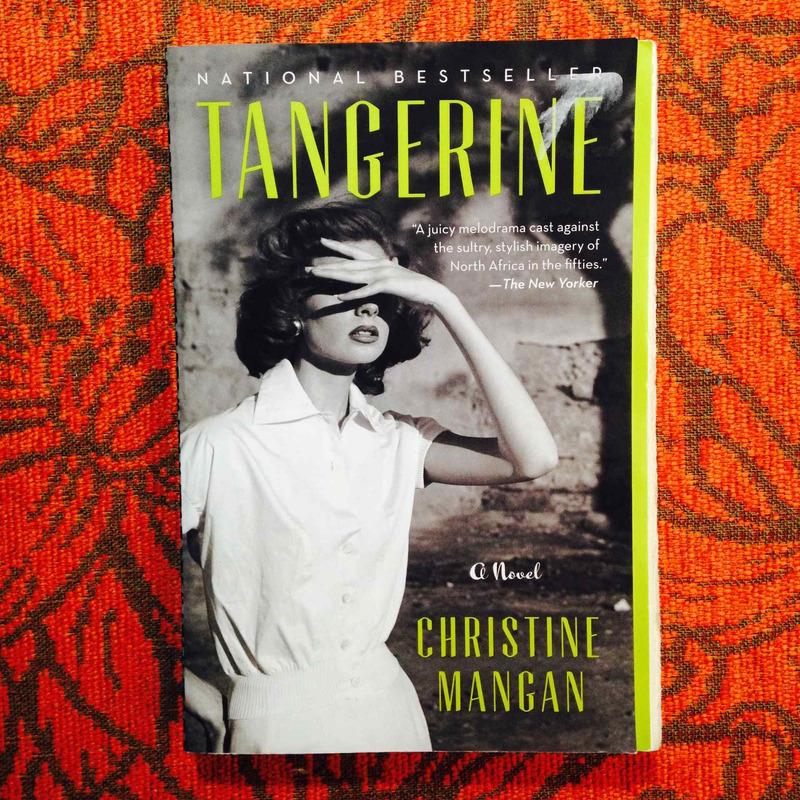 Christine Mangan.  TANGERINE.
