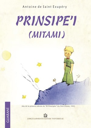 """Principe'i """"El Principito en guarani"""". Saint Ex..."""