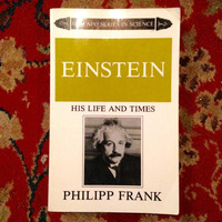Philipp Frank.  EINSTEIN: HIS LIFE AND TIMES.