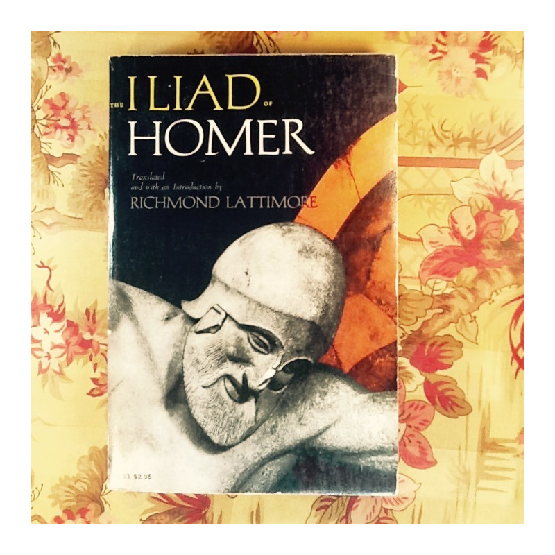 Homer.  THE ILIAD (translated by Richmond Lattimore).