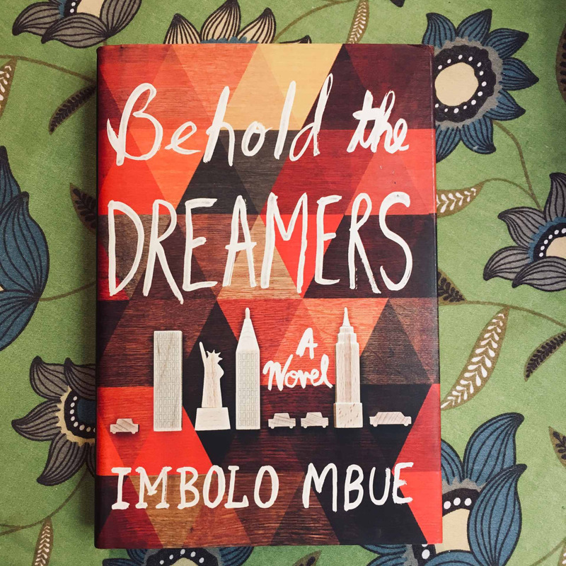 Imbolo Mbue. BEHOLD THE DREAMERS.
