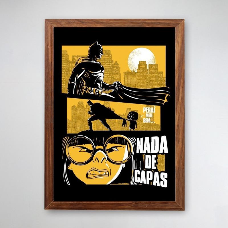 PÔSTER COM MOLDURA - NADA DE CAPAS