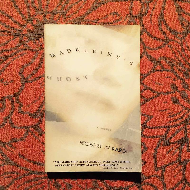 Robert Girardi. MADELEINE'S GHOST.