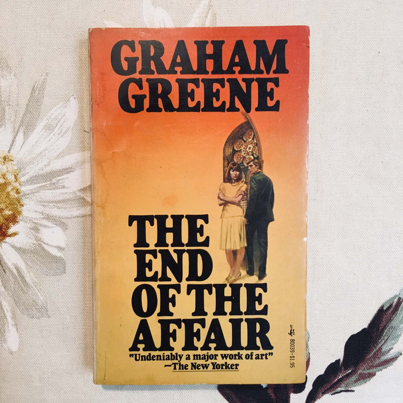 Graham Greene. THE END OF THE AFFAIR.