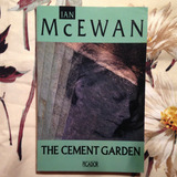 Ian McEwan.  THE CEMENT GARDEN.