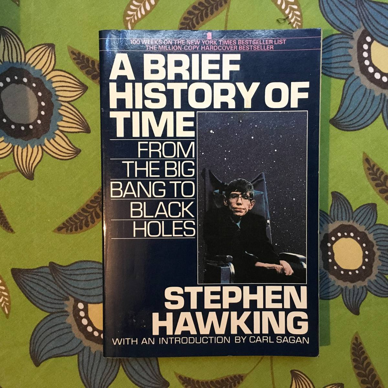 Stephen Hawking.  A BRIEF HISTORY OF TIME.