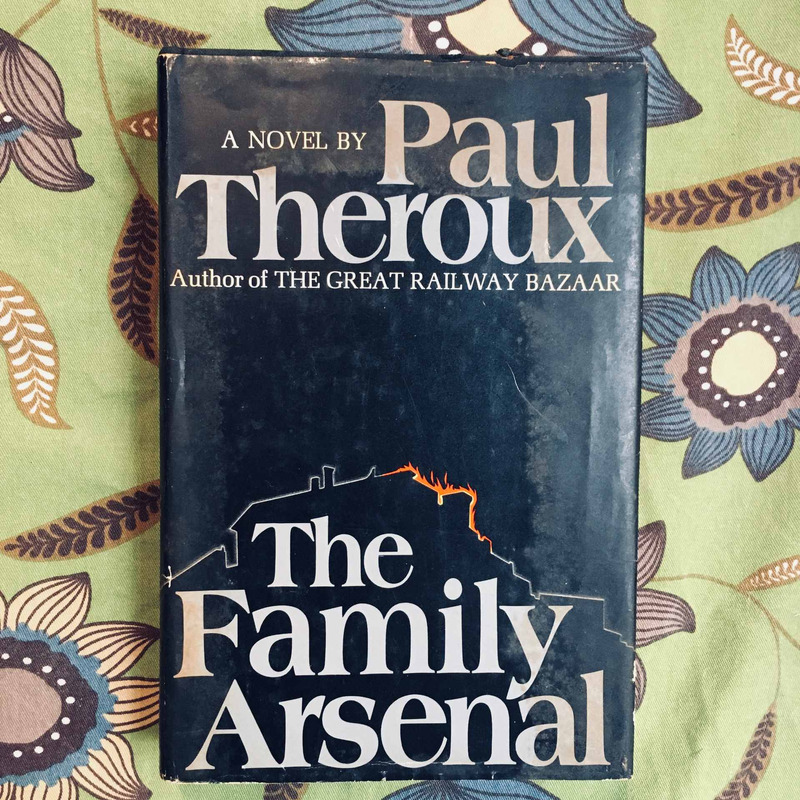 Paul Theroux. THE FAMILY ARSENAL.