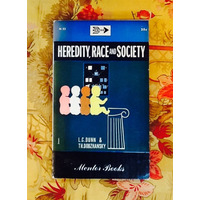Dunn & Dobzhansky.  HEREDITY, RACE AND SOCIETY.