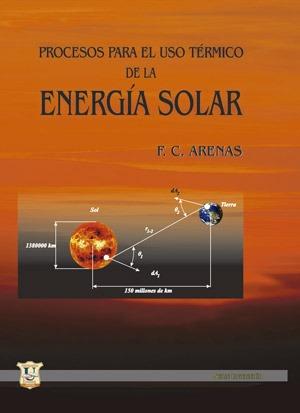 Proceso para el uso termico de la energia solar. Fernando...
