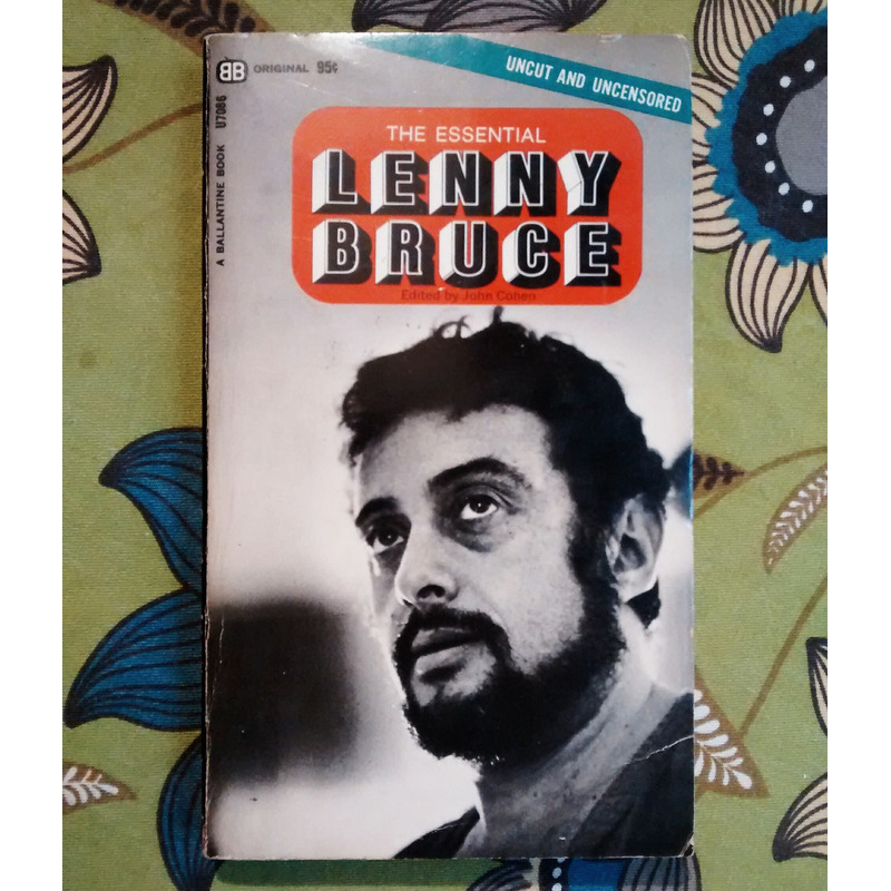 John Cohen (Editor). THE ESSENTIAL LENNY BRUCE.