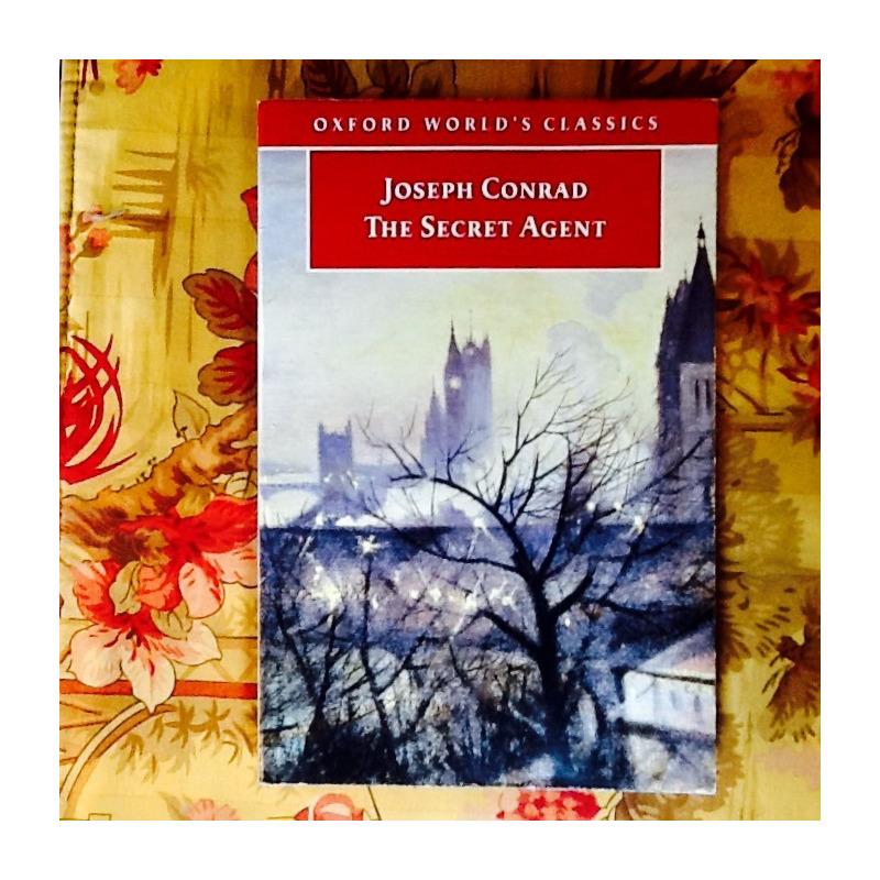 Joseph Conrad.  THE SECRET AGENT.