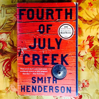 Smith Henderson.  FOURTH OF JULY CREEK.