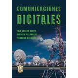 Comunicaciones Digitales. Juan Carlos Clark