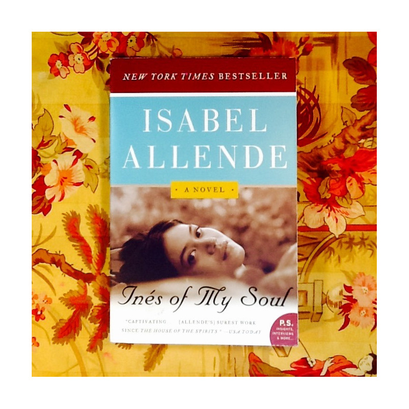 Isabel Allende.  INÉS OF MY SOUL.