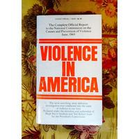Graham & Gurt.  VIOLENCE IN AMERICA.
