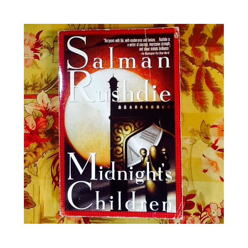 Salman Rushdie.  MIDNIGHT'S CHILDREN.