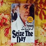 Saul Bellow.  SEIZE THE DAY.