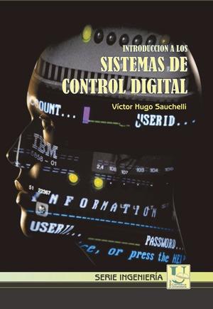 Introduccion a Sistemas de Control Digital. Victor H. Sau...