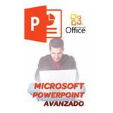 Microsoft PowerPoint Avanzado