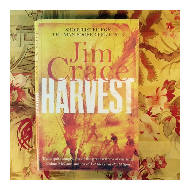 Jim Crace.  HARVEST.