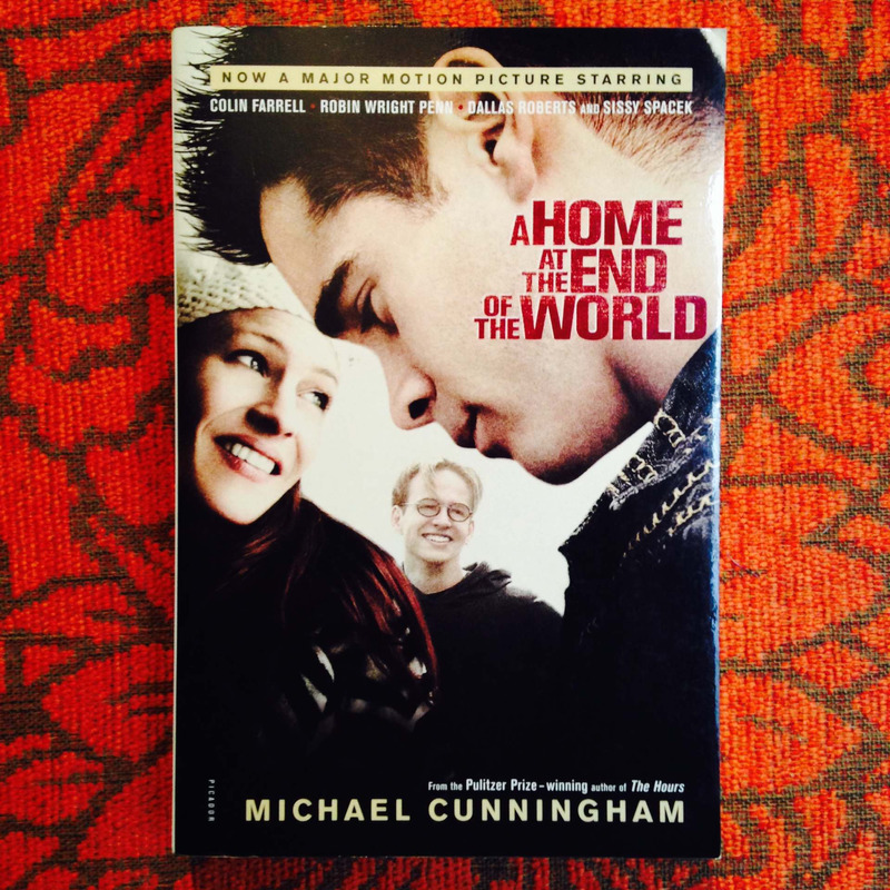 Michael Cunningham.  A HOME AT THE END OF THE WORLD.