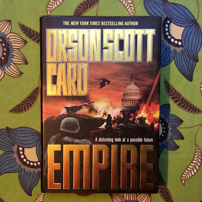 Orson Scott Card.  EMPIRE.