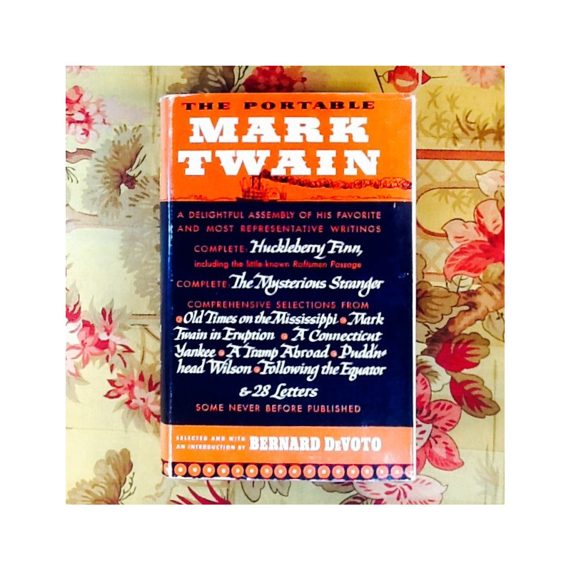 Mark Twain.  THE PORTABLE MARK TWAIN.