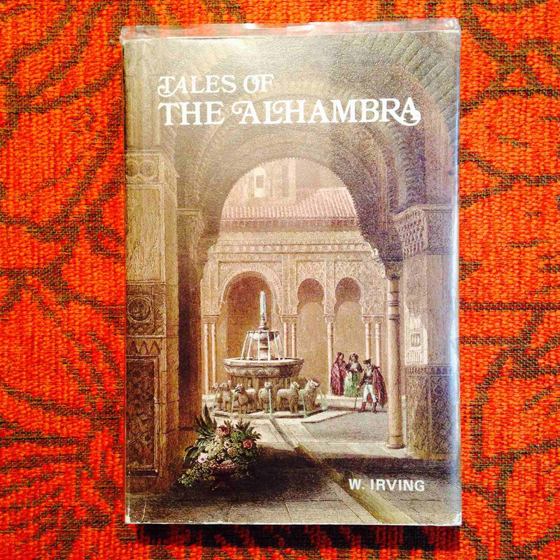 Washington Irving.  TALES OF THE ALHAMBRA.