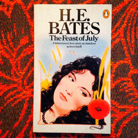H.E. Bates.  THE FEAST OF JULY.