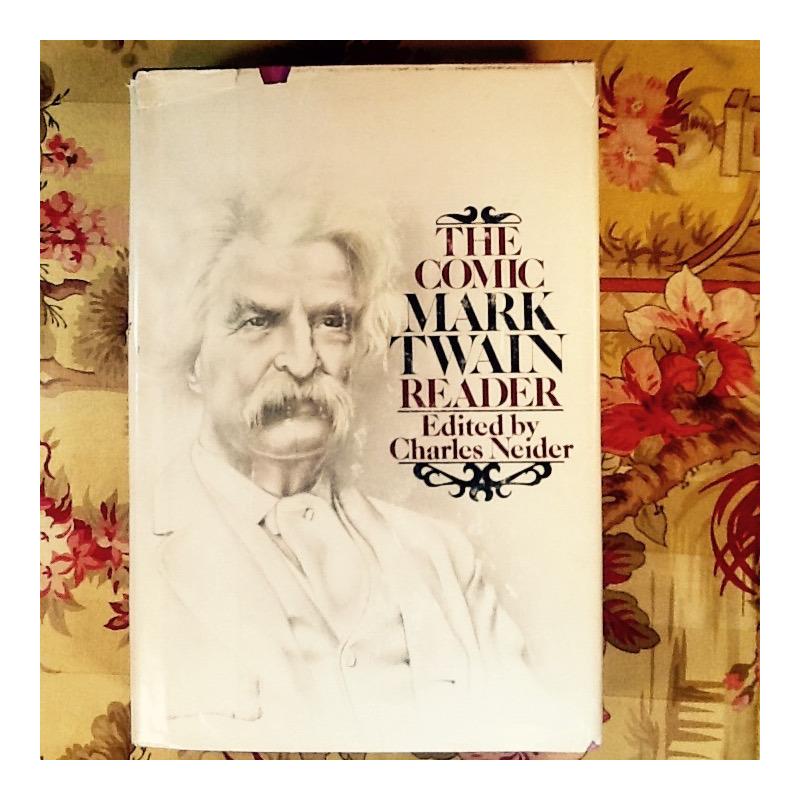 Mark Twain.  THE COMIC MARK TWAIN READER.